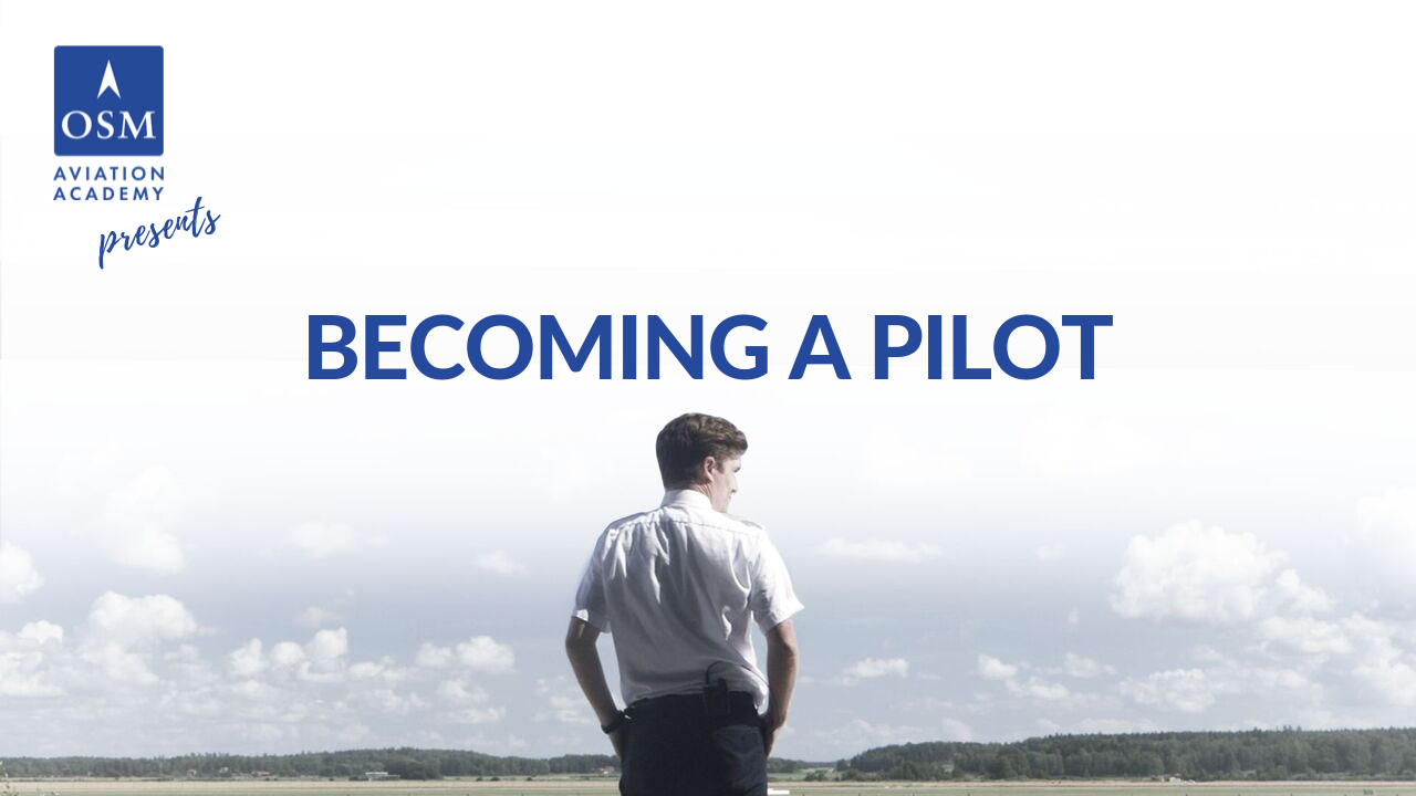 Becoming a pilot at OSM Aviation Academy